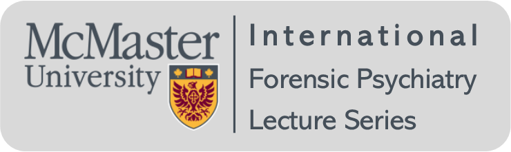 Logo for McMaster University's International Forensic Psychiatry Lecture Series